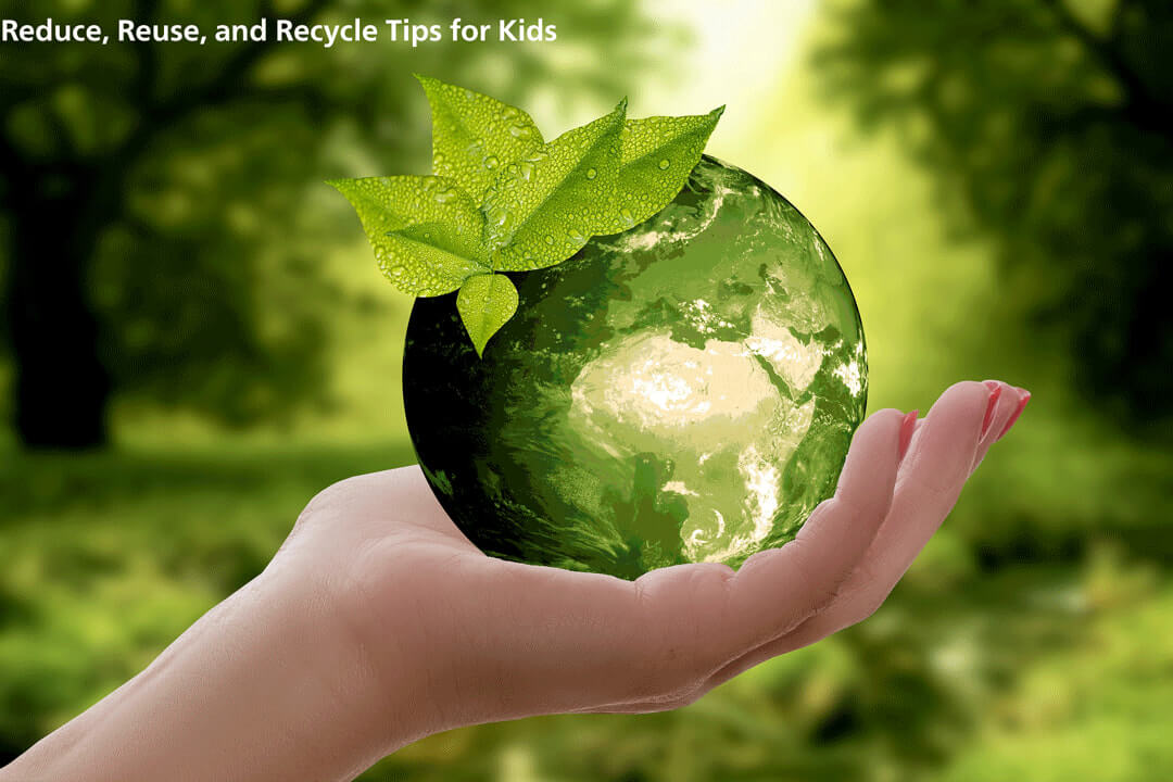 reduce reuse and recycle tips for kids